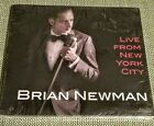 Newman, Brian : Live From New York City CD - NEW SEALED
