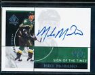2018-19 SP AUTHENTIC SIGN OF THE TIMES 90'S MIKE MODANO AUTO SOTT #ST90-MM