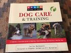 Dog Care and Training A Complete Illustrated Guide Carina MacDonald