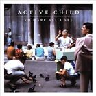 You Are All I See by Active Child (CD, Aug-2011, Universal Music Canada)