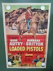 1949 LOADED PISTOLS One Sheet Poster 27x41 Gene Autry WESTERN MUSICAL