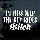 In this jeep the boy rides bitch Jeep Decal Stickers