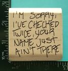 IM SORRY I CHECKED TWICE Christmas Rubber Stamp by QKR Stamp Ede