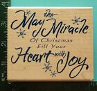 MAY THE MIRACLE OF CHRISTMAS FILL YOUR HEART WITH JOY Rubber Stamp Inkadinkado
