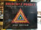 Judy CHICAGO Holocaust Project From Darkness into Light Signed 1st ed 1993