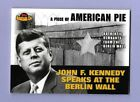 2001 Topps Am. Pie Boomers Baseball JFK 1963 Actual Remnants of the Berlin Wall
