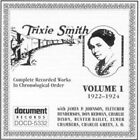 Complete Recorded Works, Vol. 1 (1922-1924) by Trixie Smith (CD, 1995, Document