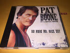 PAT BOONE cd IN A METAL MOOD no more MR NICE GUY ronnie james DIO r blackmore