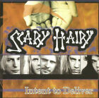 SCARY HAIRY - Intent To Deliver - Great Heavy Metal