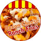 Bacon Cheese Ranch Fries Decal Choose Your Size Concession Food Truck Sticker