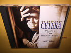 Peter Cetera (Chicago) hit single Youre the Inspiration 6 track CD Az Yet