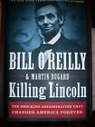 Killing Lincoln By Bill OReilly  Martin Dugard Signed by Bill OReilly