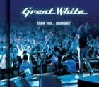 Thank You...Goodnight! [Audio CD] Great White