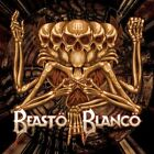 Beasto Blanco by Beasto Blanco CD 2016 - NEW! SEALED! Fast Free Shipping!