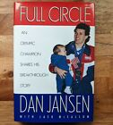 Full Circle by Dan Jansen Autobiography Signed 1994 hardcover w dust jacket