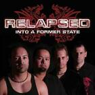 Relapsed - into a Former State CD #31878