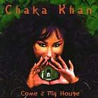 Come 2 My House, Chaka Khan - (Compact Disc)