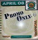 Promo Only Tropical  April 2008