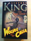 Wolves of the Calla Dark Tower 5 Stephen King SIGNED 1st Printing Hardcover
