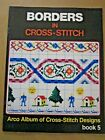 Borders in Cross Stitch, Charted for Cross Stitch, Arco Album Designs