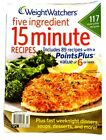 WEIGHT WATCHERS FIVE INGREDIENT 15 MINUTE RECIPES COOKBOOK 2012