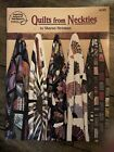 QUILTS FROM NECKTIES By Sharon Newman  4165 Paperback 1995