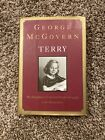 GEORGE McGOVERN book Terry My Daughters Life  Death Signed 1st Ed Alcoholism