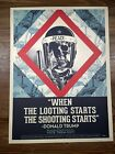 Shepard Fairey Obey Giant When The Looting Starts Art Print Offset Poster Trump