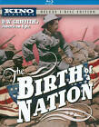 The Birth of a Nation Blu Ray KINO Classics DELUXE 3 Disc edition