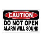Caution Do Not Open Alarm Sound Safety vinyl decal sign Business security FE060