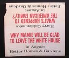 1960 SIGN - WHY MAMIE GLAD TO LEAVE WHITE HOUSE