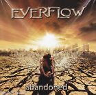 EVERFLOW - ABANDONED (2011, CD)  Queensryche, Fates Warning, Crimson Glory