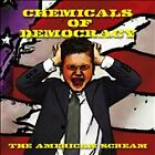 Chemicals Of Democracy - American Scream CD