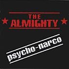 The Almighty - Psycho-Narco (2001)  CD NEW/SEALED  SPEEDYPOST