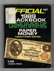 THE OFFICIAL BLACKBOOK PRICE GUIDE OF U. S. PAPER MONEY  1989
