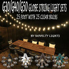 25 Foot Globe Patio Outdoor String Lights Set of 25 G50 G40 G30 Clear Bulbs