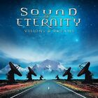 SOUND OF ETERNITY - VISIONS & DREAMS  CD NEW+