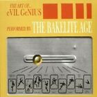 Bakelite Age,The - The Art Of...Evil Genius  CD NEW+