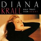 DIANA KRALL ONLY TRUST YOUR HEART CD NEW+