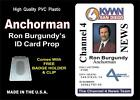 ANCHORMAN (Ron Burgundy's) ID Badge Card Prop - PVC Plastic ID Card - NEWS ID
