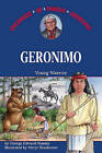 Geronimo Childhood of Famous Americans by George E Stanley
