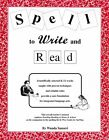 NEW Spell to Write and Read A Step by Step Guide to Foundational Language Arts