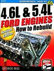 SHOP MANUAL HOW TO REBUILD 4.6L 5.4L FORD ENGINES REPAIR BOOK REID V8 SOHC DOHC