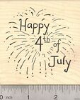Happy 4th of July Rubber Stamp Fireworks Display L21801 Wood Mounted