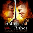 NEW Ashes to Ashes - Music from the Wayne Gerard Trotman film (Audio CD)
