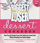 The Biggest Loser Dessert Cookbook More than 80 Healthy Treats That Satisfy You