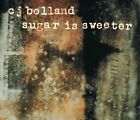 NEW Sugar Is Sweeter (Audio CD)