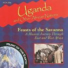 NEW Uganda & Other African Nations: Feasts of the Savanna (Audio CD)