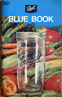 1972 BALL BLUE BOOK EASY GUIDE TO TASTY THRIFTY HOME CANNING & FREEZING COOKBOOK