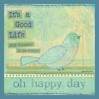 NEW It's A Good Life 2016 Wall Calendar by Dan DiPaolo